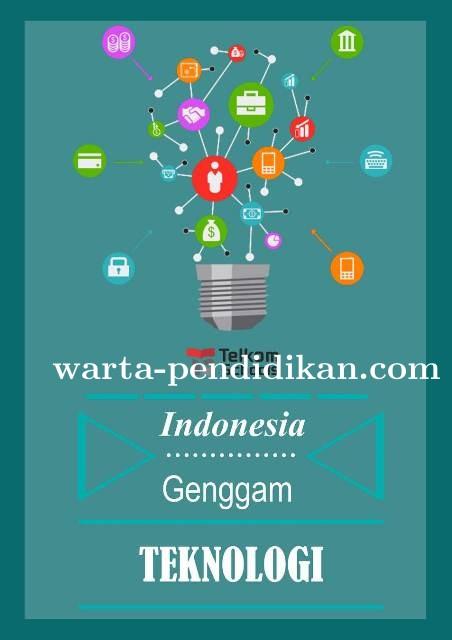 Indonesia Genggam Teknologi; Ciptakan Masyarakat Melek IT