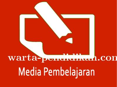 Media Pembelajaran, Upaya Penting Peningkatan Kualitas Peserta Didik (Bag. 1)